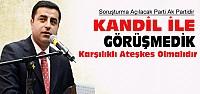 Demirtaş'tan PKK Operasyonları Açıklaması