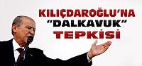 Devlet Bahçeli Kılıçdaroğlu'na Dalkavuk Dedi