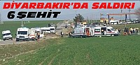 Diyarbakır'da Askeri Araca Saldırı:6 Şehit