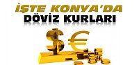 Dolar Uçuyor-Konya'da 1 $ Kaç Lira Oldu?