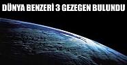 Dünya Benzeri 3 Gezegen Bulundu