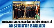ELMİS 2013 Uluslararası Özel Eğitim Kongresi  Akşehir'de Başladı
