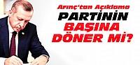 Erdoğan Partinin Başına Dönecek mi?