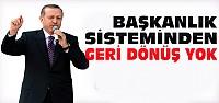 Erdoğan'dan Başkanlık Sistemi Açıklaması
