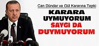 Erdoğan'dan Can Dündar Kararına Sert Tepki
