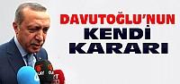 Erdoğan'dan Davutoğlu açıklaması