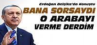 Erdoğan'dan Diyanet Makam Aracı Açıklaması