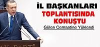 Erdoğan İl Başkanları Toplantısında Konuştu
