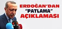 Erdoğan'dan Patlamaya Yönelik İlk Açıklama