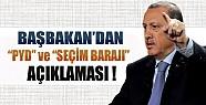 Erdoğan'dan Seçim Barajı ve PYD Açıklaması