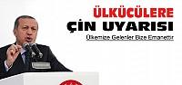 Erdoğan'dan Ülkücülere Uyarı