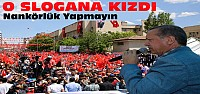 Erdoğan'ı Batman'da Kızdıran Slogan