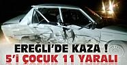 Ereğli'de 2 Araç Çarpıştı-5'i Çocuk 11 Kişi Yaralandı