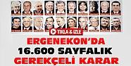Ergenekon'un 16.600 Sayfalık Gerekçeli Kararı Açıklandı-VİDEO