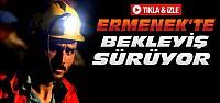 Ermenek'te Bekleyiş Sürüyor-VİDEO
