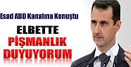 Esad ABD Kanalına Konuştu: Elbette Pişmanlık Duyuyorum