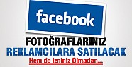 Facebook Fotoğraflarınız Reklamcılara Satılacak