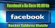 Facebook'a Hacker Saldırısı