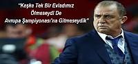 Fatih terim Konya'daki Maçtan Sonra Konuştu
