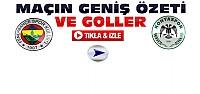 Fenerbahçe Konyaspor ÖZET-VİDEO