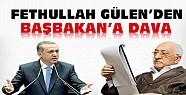 Fethullah Gülen Başbakan'a Dava Açtı