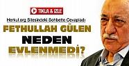 Fethullah Gülen Neden Evlenmediğini Anlattı-VİDEO