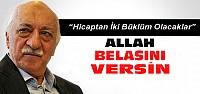 Fethullah Gülen'den Yeni Beddualar