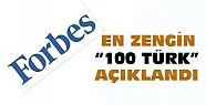 Forbes en zengin 100 Türk listesini açıkladı