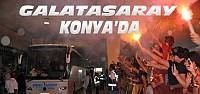 Galatasaray Konya'ya Geldi
