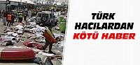 Hac'da Türk Hacılardan Kötü Haber