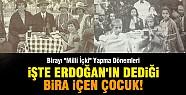 İşte Erdoğan'ın İddia Ettiği Bira İçen Çocuklar !