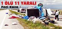 Kamyonet Devrildi:1 Ölü 4'ü Çocuk 11 Yaralı