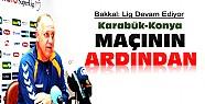 Karabükspor Konyaspor Maçının Ardından:Basın Toplantısı