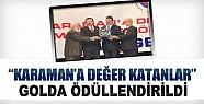'Karaman'a Değer Katanlar Ödül Töreni'nde Komgıda'ya Ödül