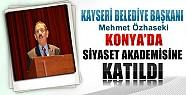 Kayseri Belediye Başkanı Konya'da Siyaset Akademisine Katıldı