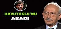 Kemal Kılıçdaroğlu Başbakan Davutoğlu'nu Aradı