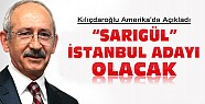 Kılıçdaroğlu Açıkladı:Sarıgül İstanbul Adayı Olacak