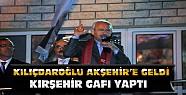Kılıçdaroğlu Akşehir'e Geldi-Kırşehir Gafı Yaptı