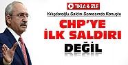 Kılıçdaroğlu Saldırı Sonrasında Konuştu-VİDEO