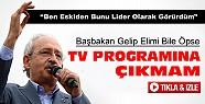 Kılıçdaroğlu:Başbakan gelip elimi öpse TV programına çıkmam-VİDEO