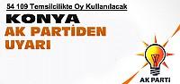Konya Ak Parti'den Oy Kullanma Uyarısı