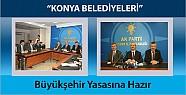 Konya Belediyeleri Büyükşehir Yasasına Hazır