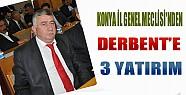Konya İl Genel Meclisi'nden Derbent'e 3 Yatırım