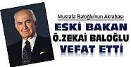 Konya Milletvekili Mustafa Baloğlu'nun Akrabası Eski Bakan Vefat Etti