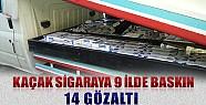 Konya ve 9 İlde Kaçak Sigara Operasyonu