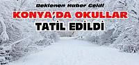 Konya ve İlçelerinde Okullar 1 Gün Daha Tatil