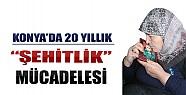 Konya'da 20 Yıllık Şehitlik Mücadelesi