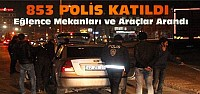 Konya'da 853 Polisle Huzur Operasyonu