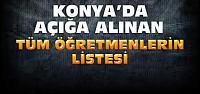 Konya'da açığa alınan öğretmenlerin listesi