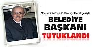 Konya'da Belde Belediye Başkanı Tutuklandı